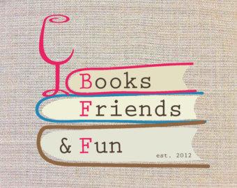 Books, Friends, Fun